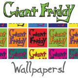 Giant Friday Wallpapers!